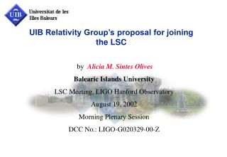 UIB Relativity Group's proposal for joining the LSC
