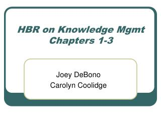 HBR on Knowledge Mgmt Chapters 1-3