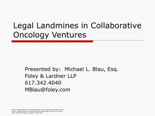 Legal Landmines in Collaborative Oncology Ventures
