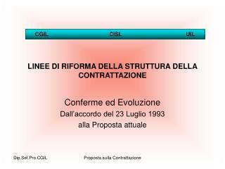 LINEE DI RIFORMA DELLA STRUTTURA DELLA CONTRATTAZIONE