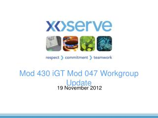 Mod 430 iGT Mod 047 Workgroup Update