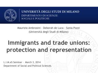 Immigrants and trade unions: protection and representation