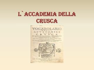 L`Accademia della Crusca