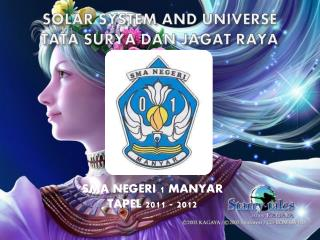 SOLAR SYSTEM AND UNIVERSE TATA SURYA DAN JAGAT RAYA