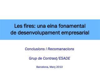 Les fires: una eina fonamental  de desenvolupament empresarial