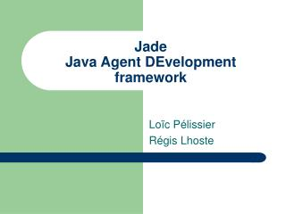 Jade Java Agent DEvelopment framework