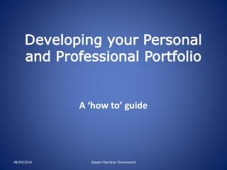 Developing your Personal and Professional Portfolio