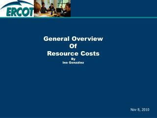 General Overview  Of  Resource Costs  By  Ino Gonz�lez