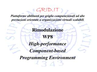 Rimodulazione WP8 High-performance  Component-based  Programming Environment