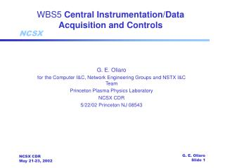 WBS5  Central Instrumentation/Data Acquisition and Controls
