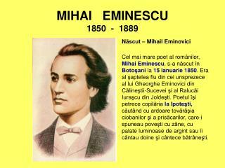 MIHAI   EMINESCU 1850  -  1889