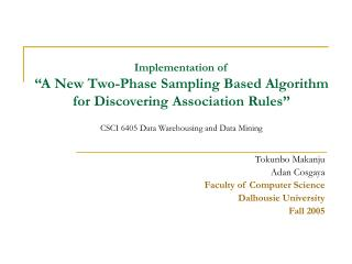 "Implementation of  ""A New Two-Phase Sampling Based Algorithm for Discovering Association Rules"""