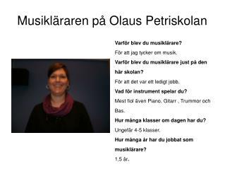 Musikläraren på Olaus Petriskolan