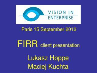FIRR  client presentation