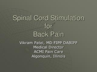 Spinal Cord Stimulation for Back Pain