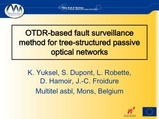 OTDR-based fault surveillance method for tree-structured passive optical networks