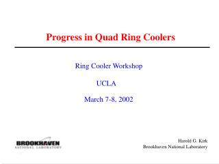 Progress in Quad Ring Coolers
