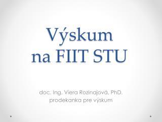 Výskum  na FIIT STU