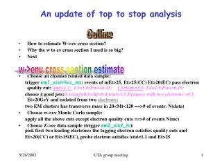An update of top to stop analysis