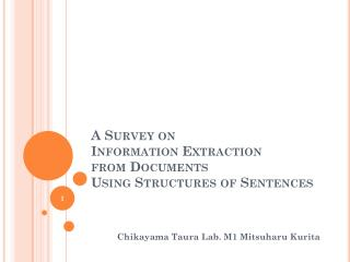 A Survey on Information Extraction from Documents Using Structures of Sentences