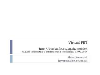 Alena  Kov árová kovarova @fiit.stuba.sk