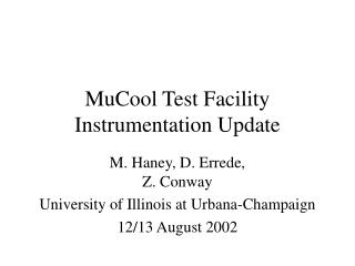 MuCool Test Facility Instrumentation Update