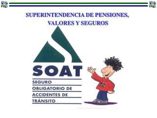 SUPERINTENDENCIA DE PENSIONES,  VALORES Y SEGUROS