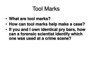 Tool Marks