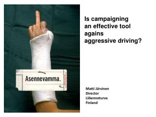 Is campaigning  an effective tool agains  aggressive driving?