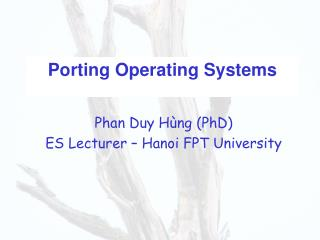 Porting Operating Systems
