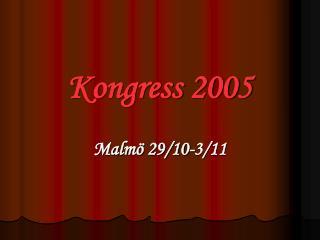 Kongress 2005