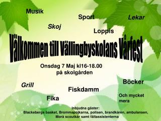 Välkommen till Vällingbyskolans Vårfest