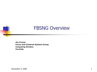 FBSNG Overview