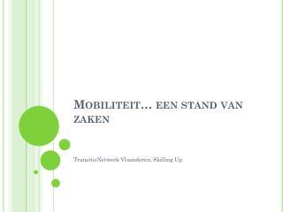 Mobiliteit… een stand van zaken