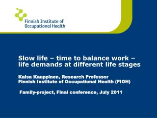 Family-project, Final conference, July 2011
