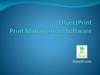 ObjectPrint Print Management Software