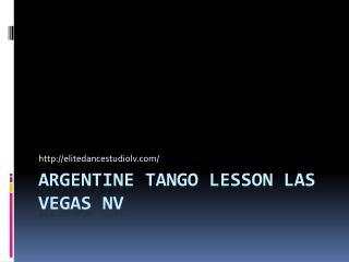 Argentine Tango Lesson Las Vegas NV