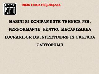 INMA Filiala Cluj-Napoca