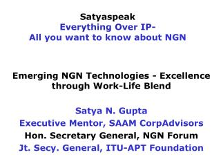 Satyaspeak Everything Over IP- All you want to know about NGN