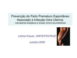Letícia Krauss  (NATS/FIOCRUZ) outubro 2009