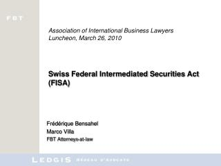Frédérique Bensahel Marco Villa FBT Attorneys-at-law