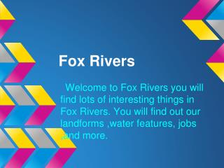 Fox Rivers