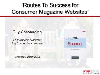 'Routes To Success for Consumer Magazine Websites'