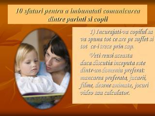 10  sfaturi pentru  a  imbunatati comunicarea dintre parinti si copii