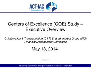 Centers of Excellence (COE) Study �  Executive Overview