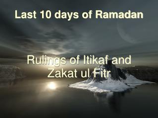 Last 10 days of Ramadan