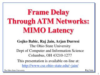Frame Delay  Through ATM Networks:  MIMO Latency