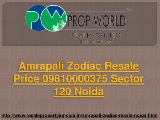 Amrapali Zodiac Resale Price 09810000375 Sector 120 Noida
