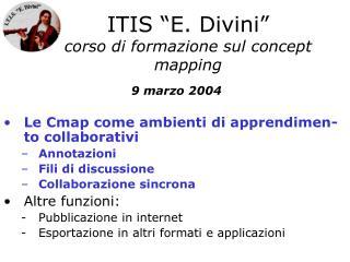 """ITIS """"E. Divini"""" corso di formazione sul concept mapping"""