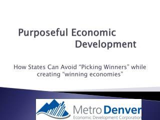 Purposeful Economic         Development